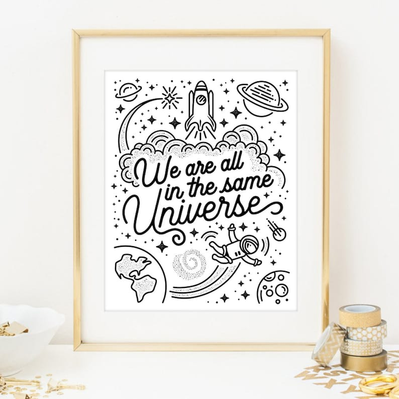 We are all in the same universe digital print. Outer space image 0