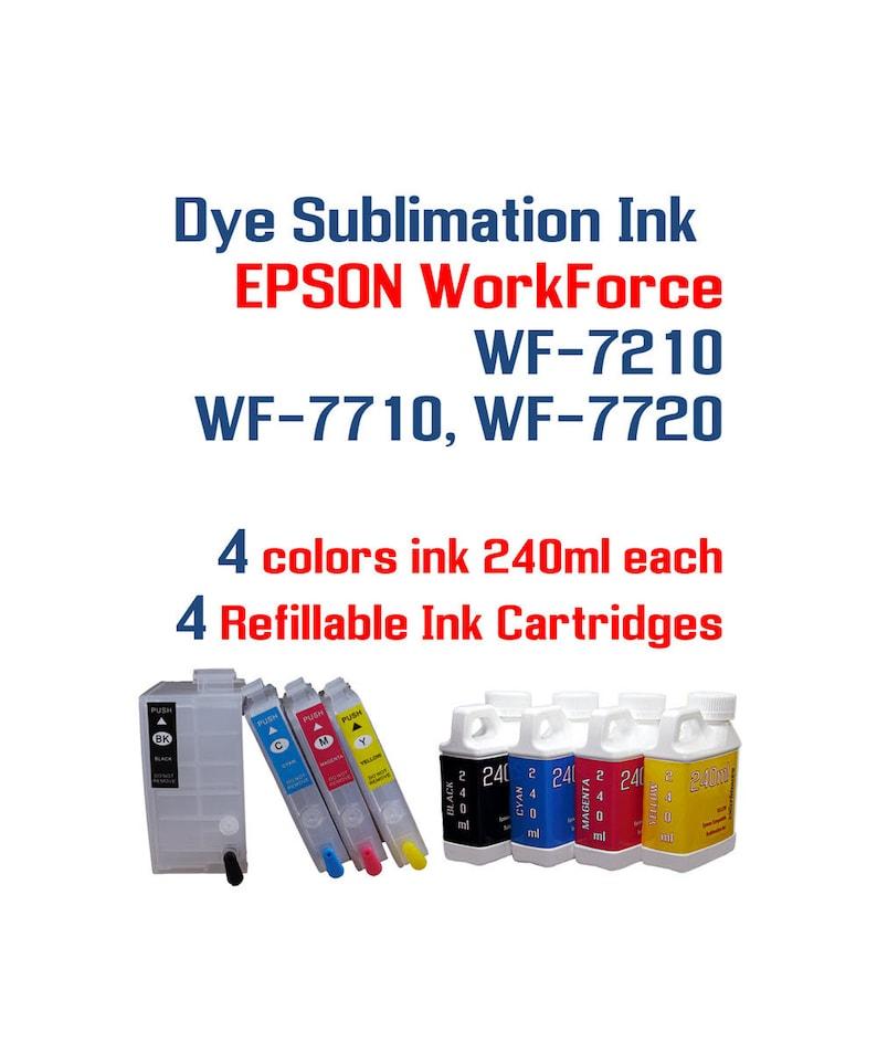 Dye Sublimation Ink - Epson WorkForce WF-7210 WF-7710 WF-7720 printers - 4  240ml bottles Sublimation ink, 4 Refillable ink cartridges