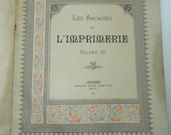 archives of the printing press Lausanne constant pache 1891 2nd print