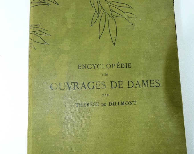 encyclopedia of the works of ladies theres DILLMONT DMC 1900