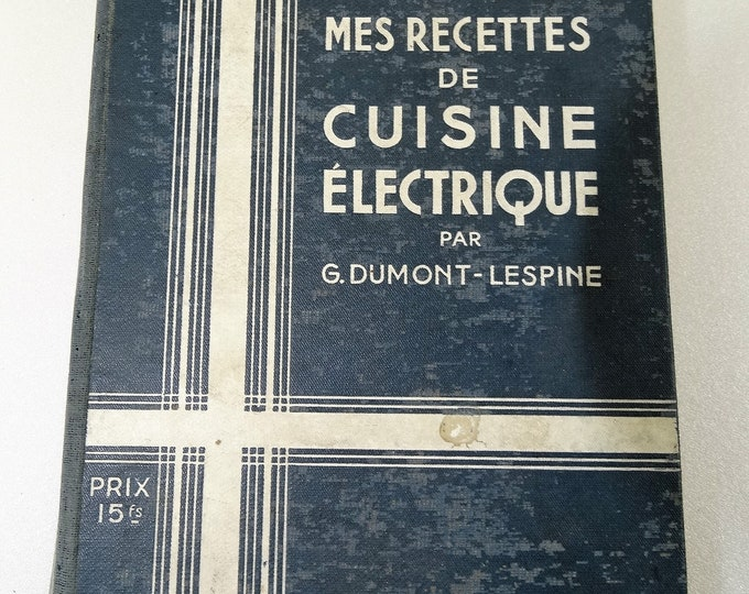 my recipes electric dumont lespine company as THOM 1937
