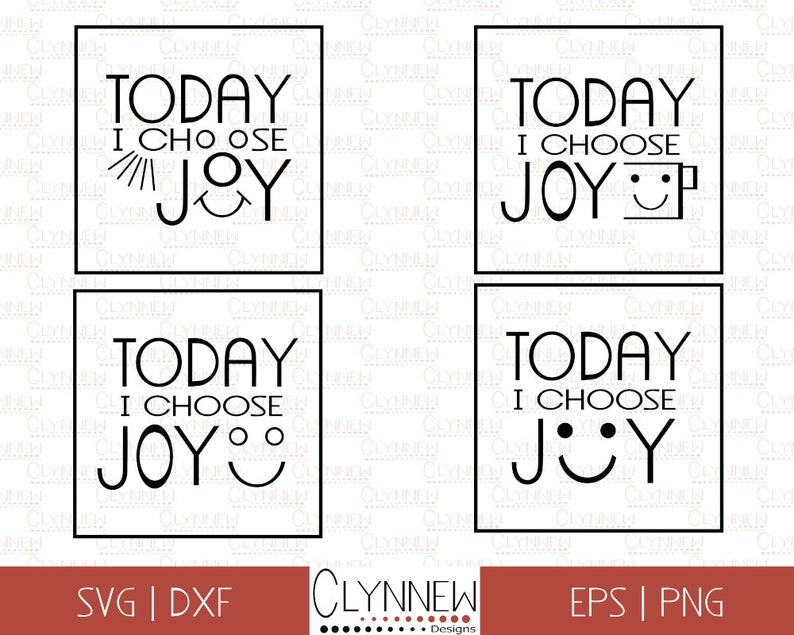 Choose Joy Printable Quotes Svg Files 4 Today I Choose Etsy