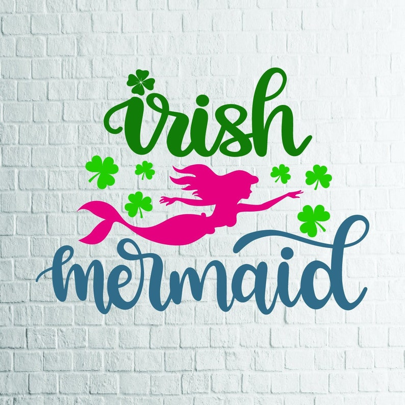 BUY 3 GET 1 FREE     Irish Mermaid Svg, St  Patricks Day Svg, Files For  Cricut,Cutting, Print     etc, Files Download Svg, Dxf, Png, Eps