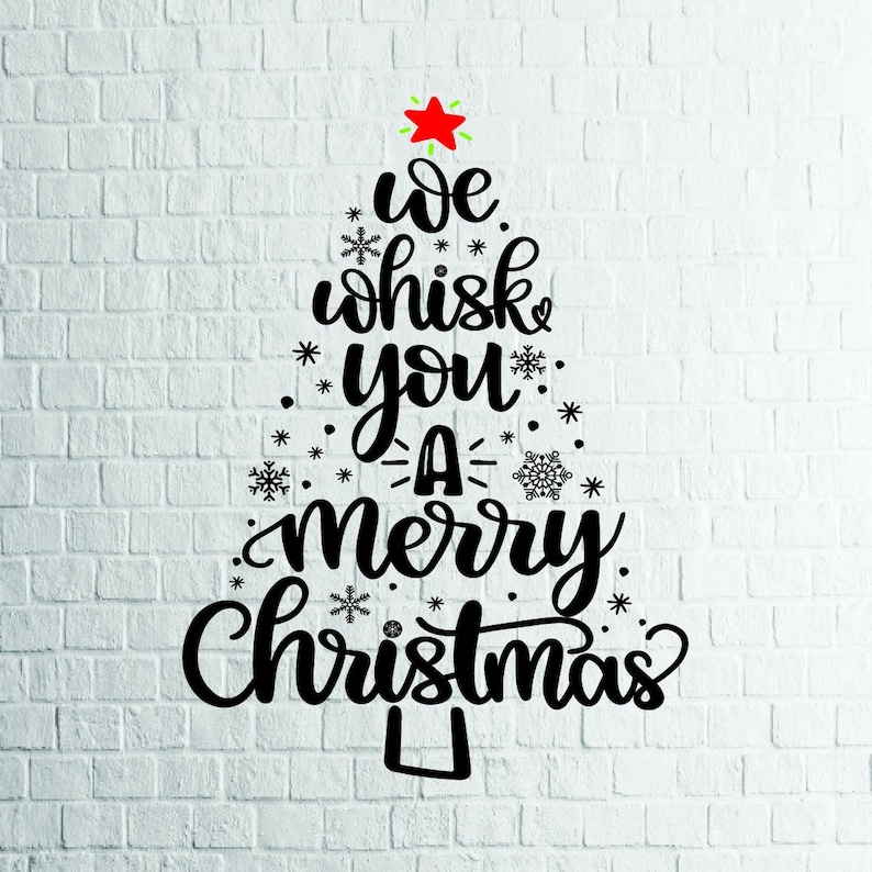 Christmas Svgs Free.Buy 3 Get 1 Free 2 Styles We Whisk You A Merry Christmas Svg Christmas Svg Files For Cricut Cutting Print Etc Files Download Svg Dxf Png Eps