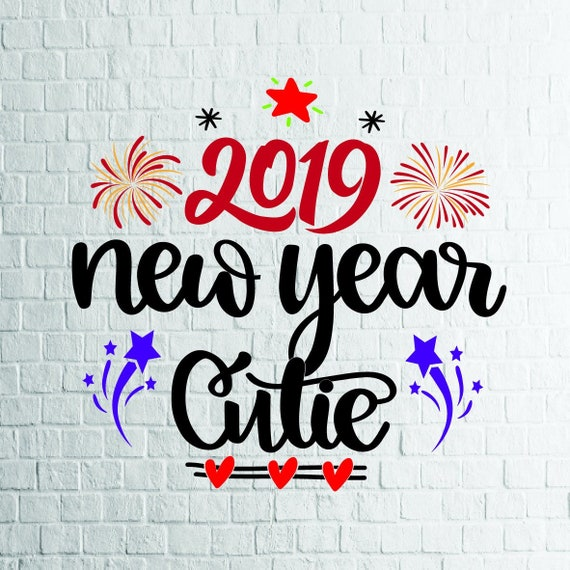 BUY 3 GET 1 FREE     2019 New Year Cutie Svg, New Year Svg, Files For  Cricut, Cutting, Print     etc, Files Download Svg, Dxf, Png, Eps