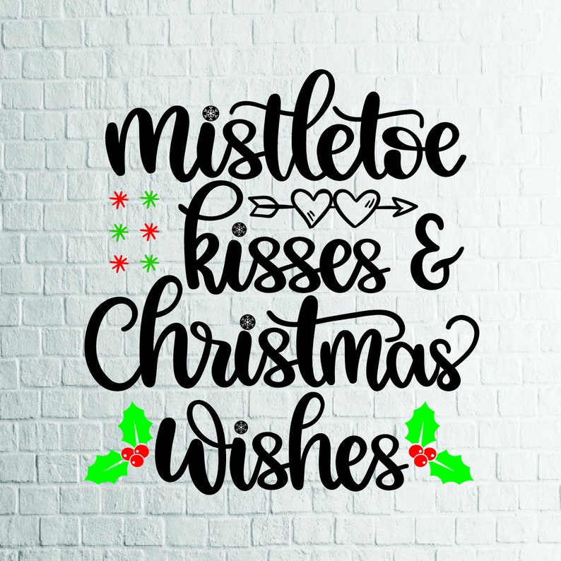 Buy 3 Get 1 Free 2 Styles Mistletoe Kisses And Christmas Etsy
