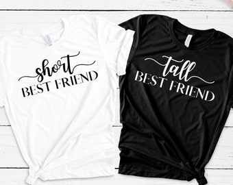 706834aac0 Best Friend Gift - Best Friend - Best Friend Shirts - Matching Tees - Couples  t shirts - Tall Best Friend - Short Best Friend -Friend Shirts