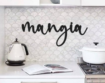 Eat Sign Mangia Sign Mangia Metal Sign Script Recycled Steel Cursive Metal Word Kitchen Sign  Dining Room Decor Mangia Tutti