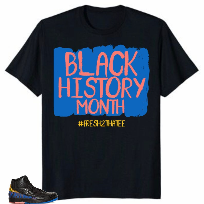 wholesale dealer 54f86 02053 Shirt Made to match Jordan 2 bhm black history month