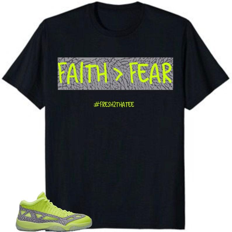 c9503b8f665b Air Jordan 11 Low IE Volt shirt FAITH FEAR made to