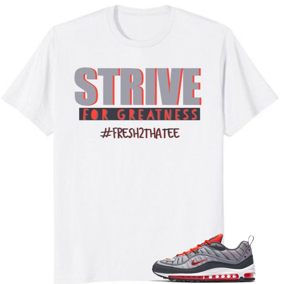 buy popular ccc3f f0f2b Nike air max 98 shirt strive for greatness   made to match   Etsy