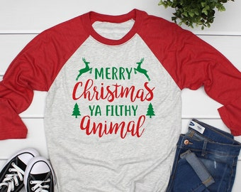 cf3f9d59 Merry Christmas ya filthy animal shirt, filthy animal raglan, christmas  raglan shirts for women, women christmas raglan