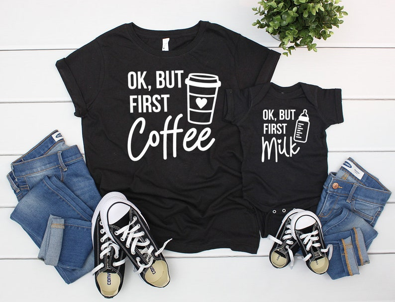 8db4705a4 Ok but first coffee shirt ok but first milk mom and me | Etsy