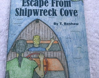 ESCAPE from SHIPWRECK COVE The Thousand Islands Crew Book #1 One by T. Bashaw St. Lawrence River themed childrens book 1000 paperback