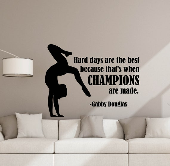 Hard Days Are The Best Gabby Douglas Quote Wall Decal Gymnast Poster Gifts  Sign Sport Gym Vinyl Sticker Playroom Decor Bedroom Wall Art 809