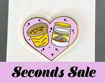 SECONDS SALE - Wash Day Shea Butter and Coconut Oil Hard Enamel Pin