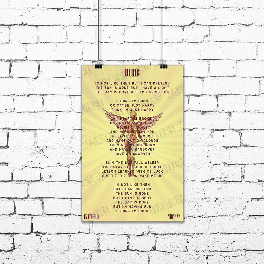 Nirvana Dumb Kurt Cobain Song Lyrics Poster In Utero Art Print | Etsy