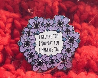 "Feminist ""I Believe You"" Enamel Pin"