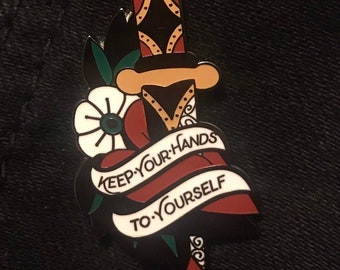 Keep Your Hands To Yourself Enamel Pin
