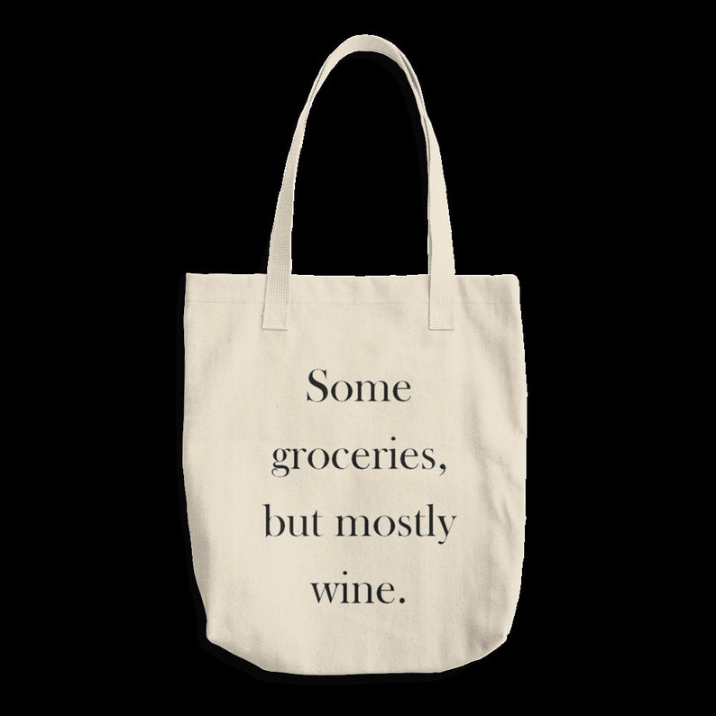 canvas tote bag Wine lover gift Wine lover tote bag Funny tote bag Some groceries mostly wine tote bag Gift for her