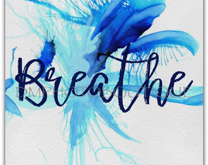 Breathe Desk Canvas, Desk Decor, Desk Accessory, Office Decor, Dorm Room Decor, Dorm Room Decoration, Desk Decoration, Office Decoration