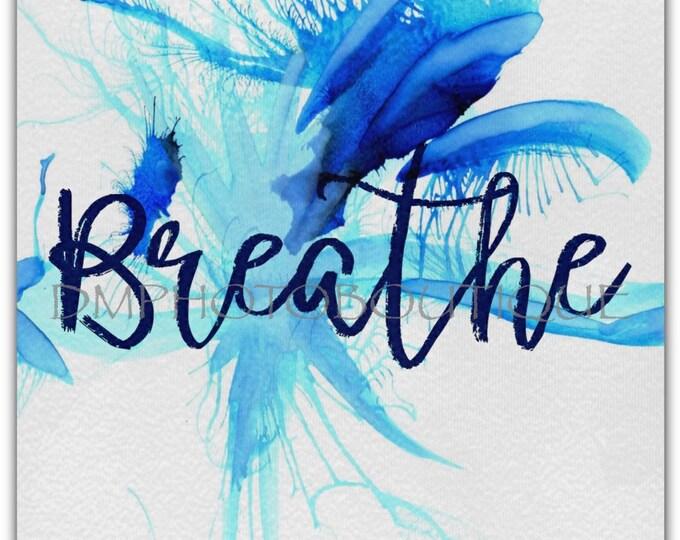 Breathe Desk Canvas, Desk Decor, Desk Accessory, Office Decor, Dorm Room Decor, Dorm Room Decoration, Desk Decoration, Office Decoration