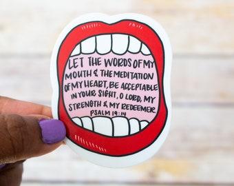 Psalm 19:14 / Christian Sticker / Religious Sticker / Inspirational Sticker / Waterproof Sticker / Laptop Sticker / DieCut / Waterbottle