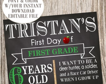 template editable first day of school sign printable back to school sign 1st day of school first day of school chalkboard sign