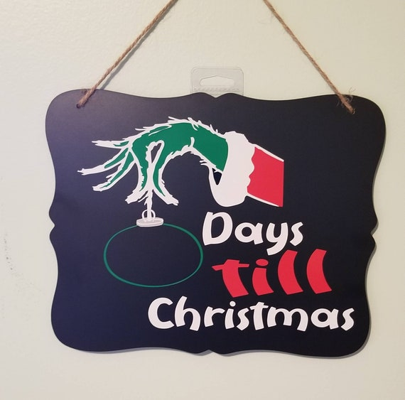 Days Till Christmas Chalkboard.The Grinch How Many Days Till Christmas Chalkboard Plaque