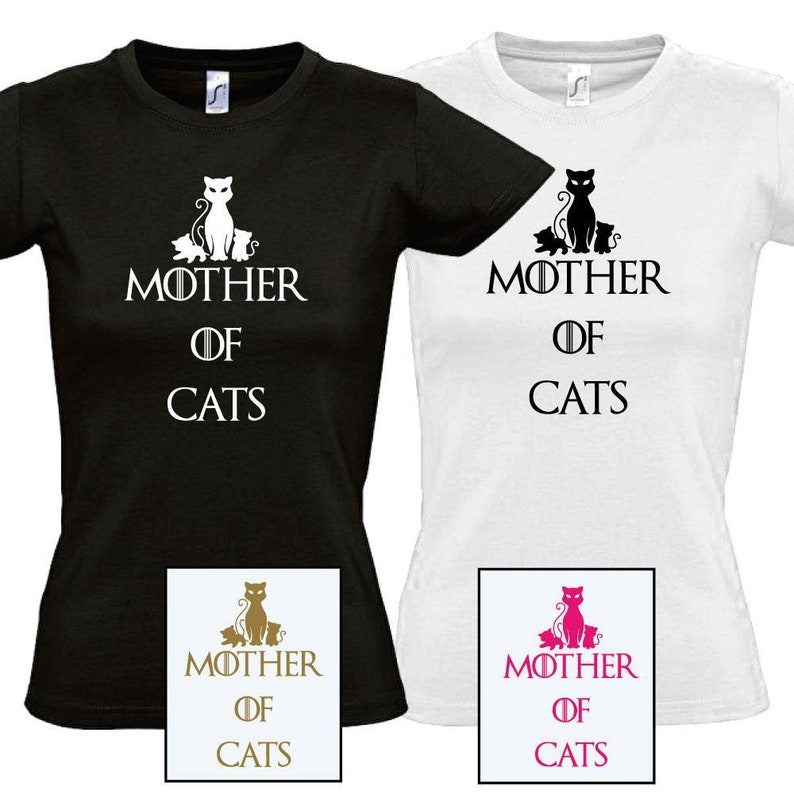 cc28f1220 Mother of cats shirt Game of Thrones cat shirt humor shirt | Etsy
