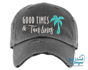 Good Times & Tan Lines Hat | Distressed Baseball Cap OR Ponytail Hat | Beach Vacation Hat | Summer Hat | Beach Hat | Girls Trip Hats