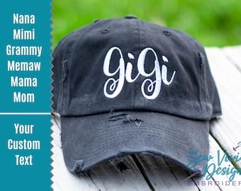 Gigi Hat| Distressed Baseball Cap OR Ponytail Hat | Customize your text - Grandma, Mimi, Mamaw, Gigi ... | Gift for Gigi | Gigi Gifts