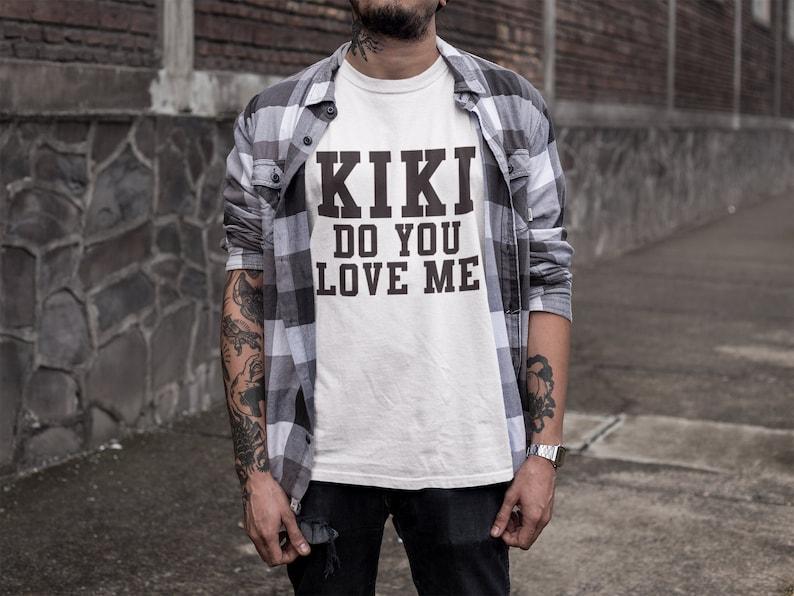 T-shirt Kiki do you love me Drake shirt Kiki Shirt In My  33d3cf6d2804