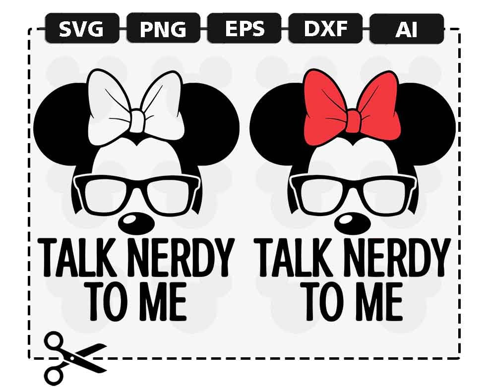 Svg Disney Talk Nerdy To Me Glasses Sunglasses Mickey Minnie Etsy