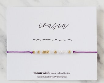 COUSIN Morse Code Bracelet Personalized Jewelry Birthday Gift Idea For Her Sister Wish