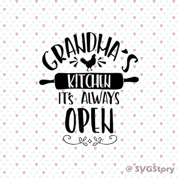 Chalkboard Svg Family Svg Grandmas Kitchen Svg Cutting File Eps Png Dxf Cricut Svg Silhouette Quote Hand Lettering Quote Kitchen Svg Quote