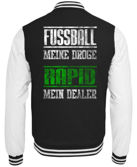 Fußball Meine Droge Rapid Mein Dealrer grün Schwarz Fans Fan Stadion Geschenk Ultra College Sweatjacke