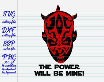Darth Maul The Power Will Be Mine Star Wars Quotes Quote Svg Clipart Family SVG File For Cut
