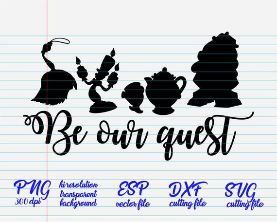 Be Our Guest Disney Quotes Quote Svg Quote Clipart Etsy