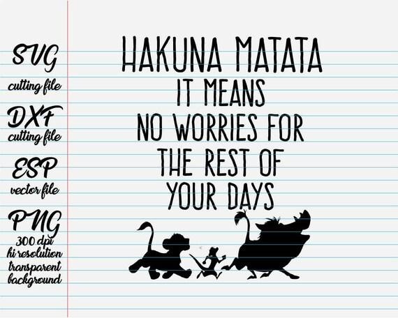 Hakuna Matata Disney Quotes Quote Svg Quote Clipart Etsy