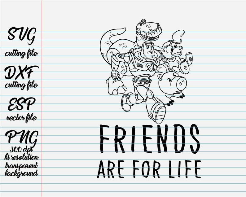Friends Are For Life Quote From Toy Story Disney Quotes Etsy