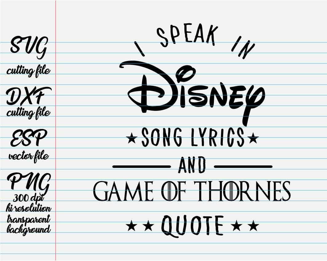 i speak in disney song lyrics and game of thornes quote