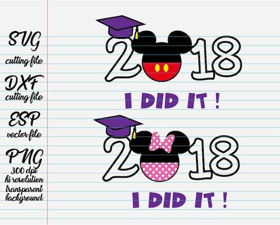 Mickey And Minnie 2018 I Did It Graduation Quote Cutting Etsy