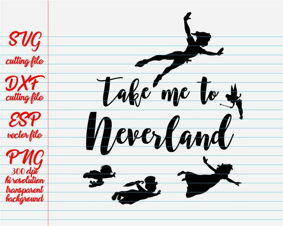 Take Me To Neverland Disney Quotes Quote Svg Quote Etsy