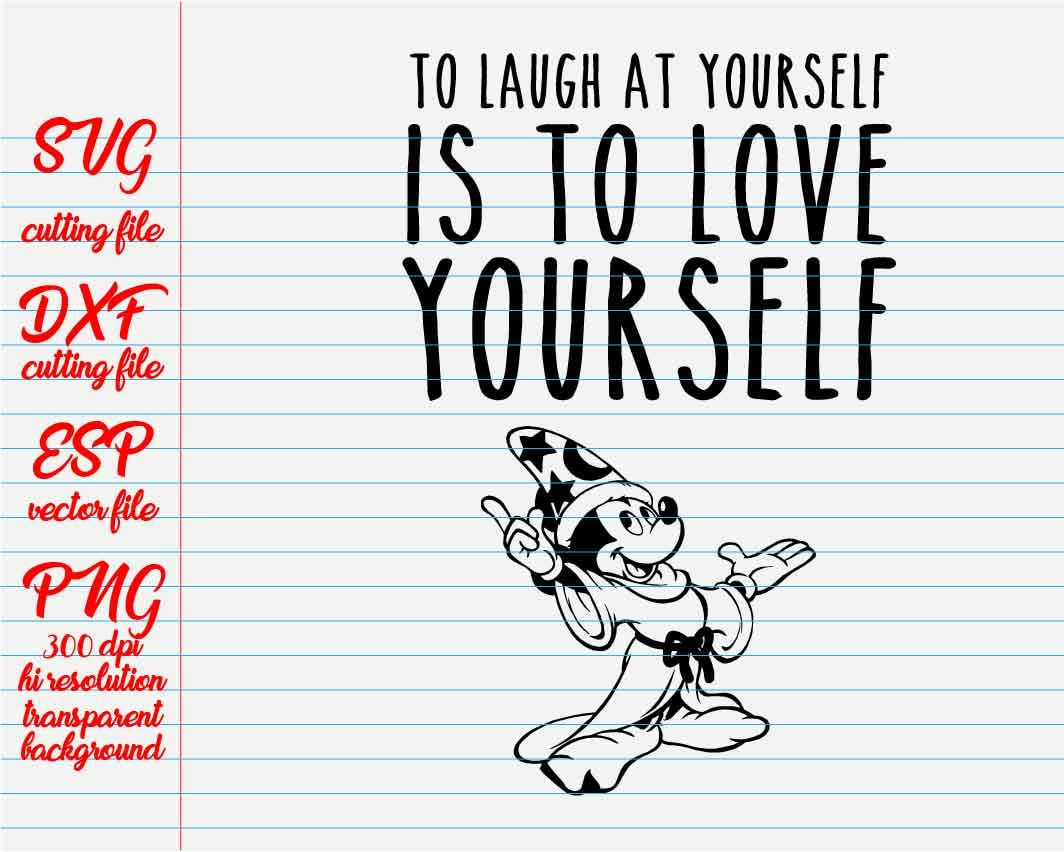 To Laugh At Yourself Is To Love Yourself Disney Quotes Etsy