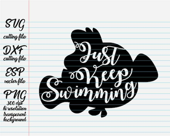 just keep swimming disney quotes quote svg quote clipart etsy