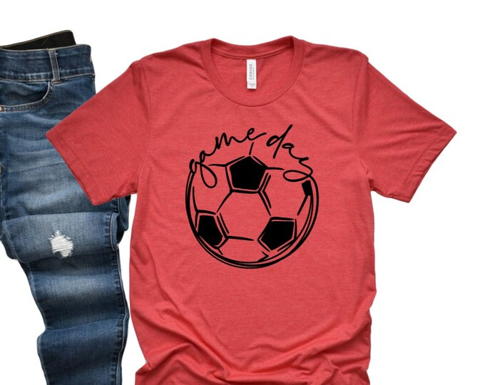 Game Day Tee / Soccer T Shirt