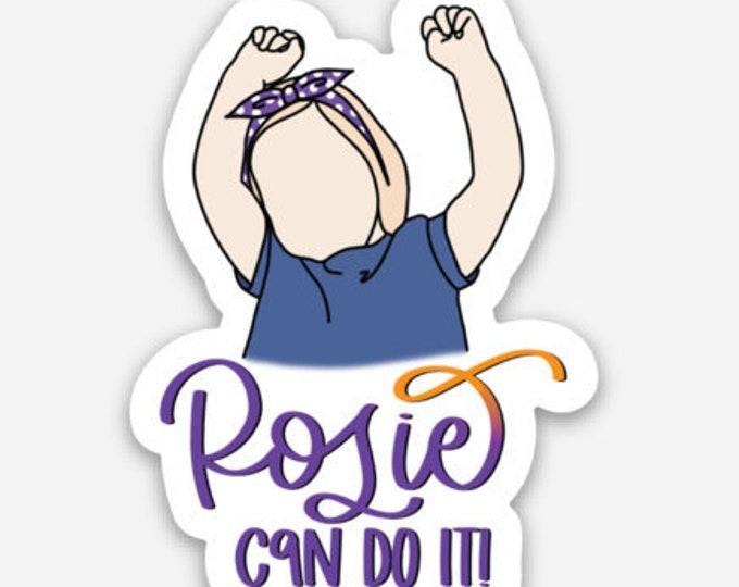Rosie Can do it!  Die Cut Sticker