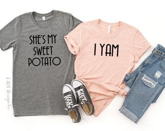 She's My Sweet Potato I YAM / Couples Shirts / Engagement Photo Shirts