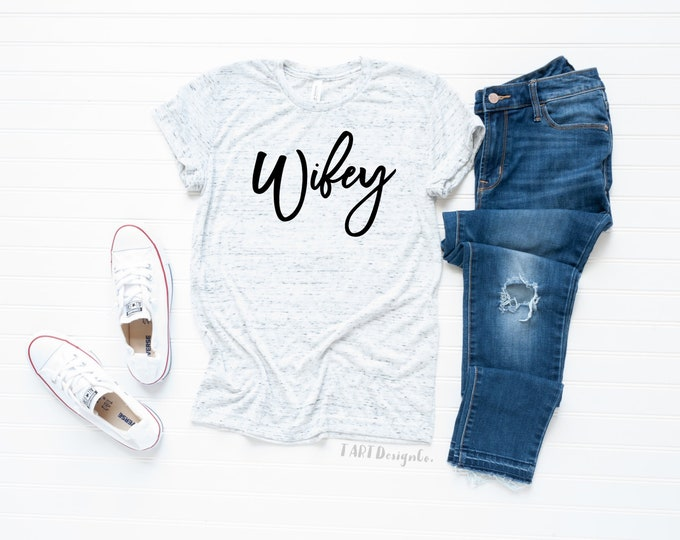 Wifey T Shirt / Bride T Shirt for Honeymoon